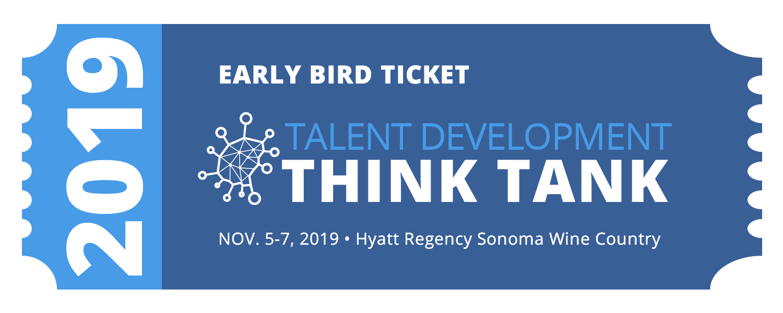 Early Bird Ticket - Talent Development Think Tank