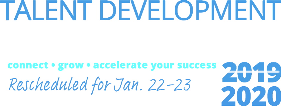 we have rescheduled the Talent Development Think Tank for January 22-23, 2020, and reserved more space at our original venue to accommodate some additional participants.