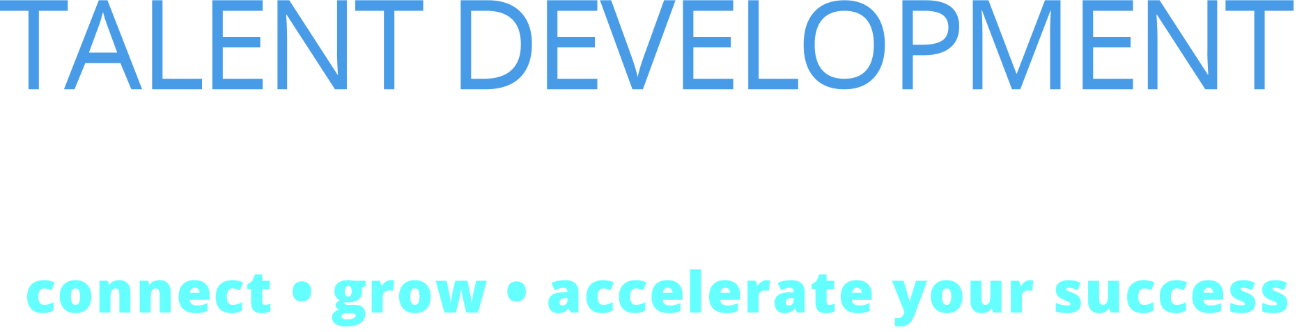 Talent Development Think Tank - connect, grow, accelerate your career